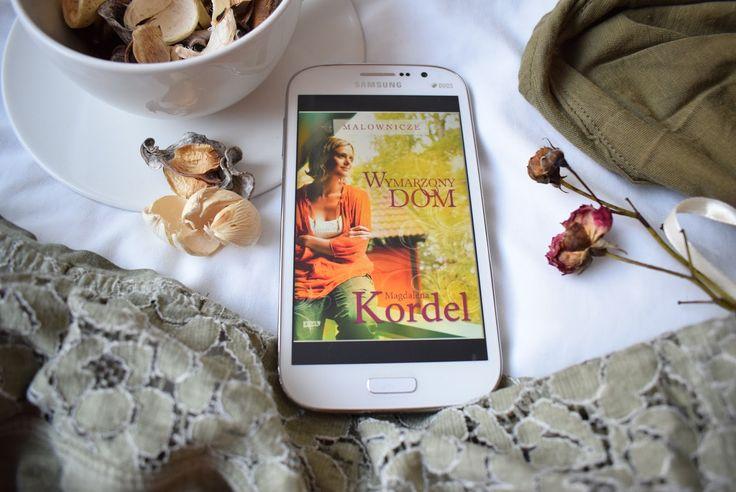 Reading my love: Magdalena Kordel, Wymarzony dom