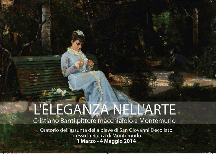 L'Eleganza nell'Arte, Cristiano Banti Macchiaiolo a Montemurlo.