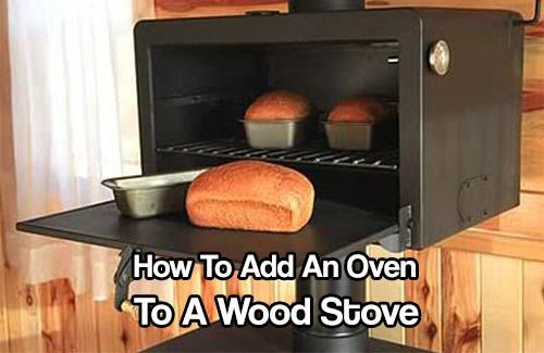 How To Add An Oven To A Wood Stove. Forget about power outages interrupting your meal plans. The bakers salute oven can cool full roasts on your wood stove