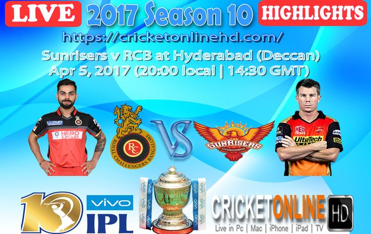 #IPL2017 1st match: Sunrisers v RCB at Hyderabad on Apr 5th Watch All Matches #LIVE In #HD at https://cricketonlinehd.com #IPL10 #T20 #cricket #HIGHLIGHTS Special #Offer..