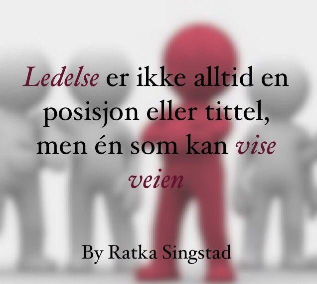 Ratka Singstad:  Informal leaders, de uformelle lederne, Spontant ledelse