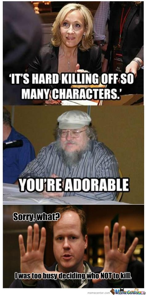 It's not how many they kill, it's how much it hurts. In that, Whedon is king.