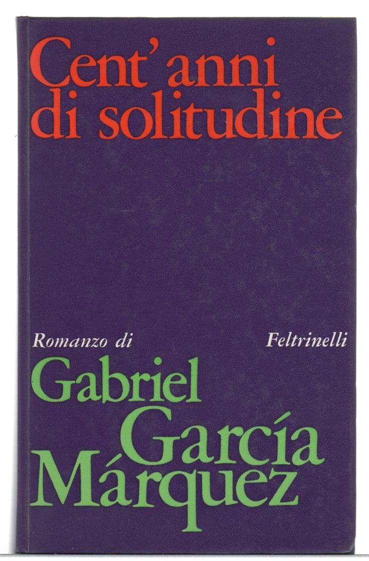 Gabriel García Márquez, Cent'anni di solitudine, prima edizione Feltrinelli 1968