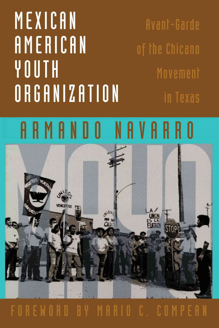 best ideas about chicano studies grad photo mexican american youth organization avant garde of the chicano movement in texas