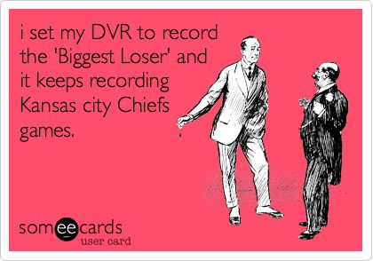 i set my DVR to record the 'Biggest Loser' and it keeps recording Kansas city Chiefs games.