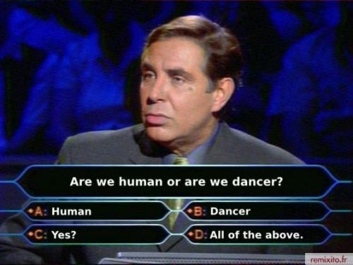 are-we-human-or-dancers
