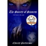 The Society of Sinners (The Sinners Series) (Kindle Edition)By Charity Parkerson
