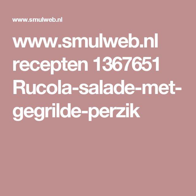 www.smulweb.nl recepten 1367651 Rucola-salade-met-gegrilde-perzik