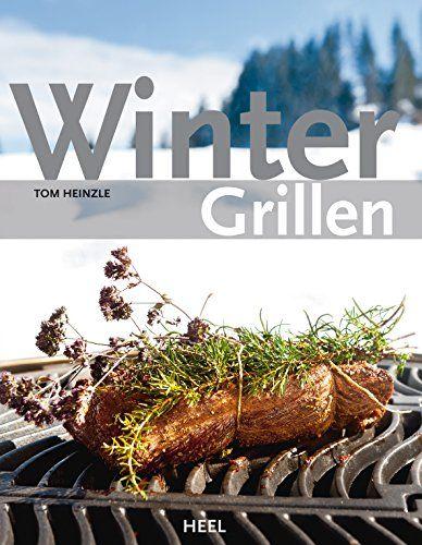 Wintergrillen - http://kostenlose-ebooks.1pic4u.com/2014/11/20/wintergrillen-2/