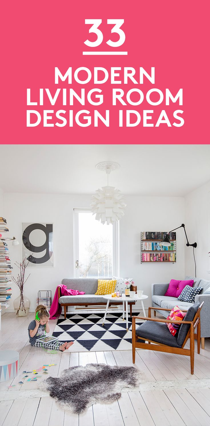33 Modern Living Room Design Ideas | If you could only choose one room in your home to put your heart and soul into designing, the living room would top the list. It's that treasured (and often off-limits) space that sets the tone for your entire decorating style.