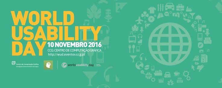 WORLD USABILITY DAY 10 NOV 2016 @GUIMARAES PT   Junte-se a nós no WUD2016!  O Domínio de Investigação Aplicada PIU: Perception Interaction & Usability do CCG: Centro de Computação Gráfica convida-o (a) a estar presente no WUD: WORLD USABILITY DAY 2016 (http://ift.tt/2fgPnWD). Este evento terá lugar no Centro de Computação Gráfica Universidade do Minho Campus de Azurém no dia 10 de novembro 2016 entre as 09h00 e as 17h30 reunindo um conjunto de profissionais nas áreas da Usabilidade e…