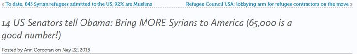 14 US Senators tell Obama: Bring MORE Syrians to America (65,000 is a good number!) « Here they are: Al Franken (D-MN)  Patrick Leahy (D-VT)  Dianne Feinstein (D-CA)  Patty Murray (D-WA)  Robert Menendez (D-NJ)  Sheldon Whitehouse (D-RI)  Jeanne Shaheen (D-NH)  Christopher Coons (D-DE)  LOL! Delaware hasn't taken a refugee in a couple of years!  Tim Kaine (D-VA)  Edward Markey (D-MA)  Sherrod Brown (D-OH)  Mazie Hirono (D-HI)  LOL! Last I looked Hawaii took a whole 7 refugees last year!