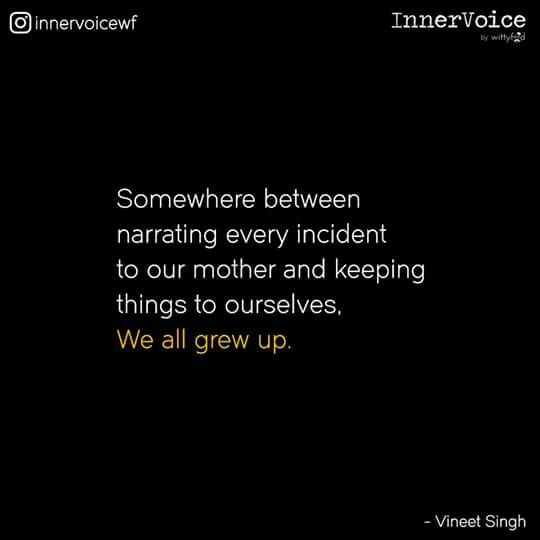 So true | & somewhere in between we all grew up! | chapters of life