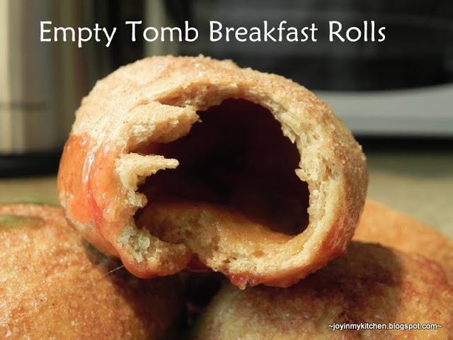 Finding Joy in My Kitchen: Empty Tomb Rolls