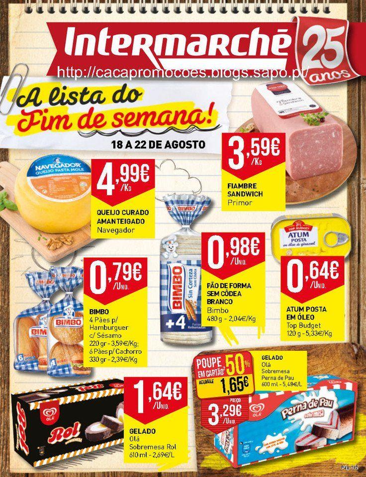 Promoções Intermarché - Antevisão Folheto Fim de Semana 18 a 22 agosto - http://parapoupar.com/promocoes-intermarche-antevisao-folheto-fim-de-semana-18-a-22-agosto/