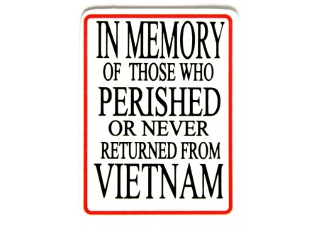 In memory of those who perished or never returned from Vietnam sticker