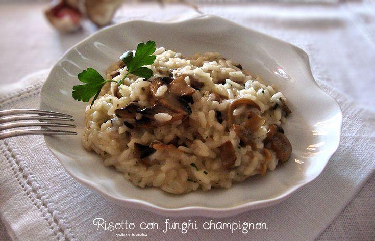 Risotto con funghi champignon http://blog.giallozafferano.it/graficareincucina/risotto-con-funghi-champignon/
