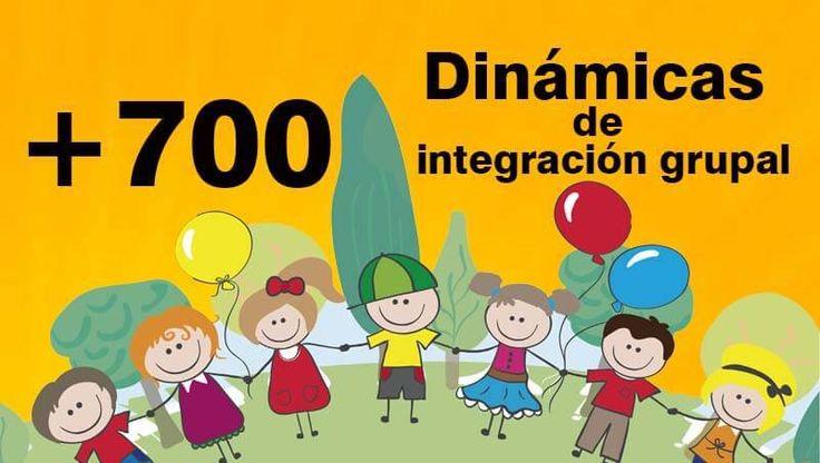 700 dinámicas de integración grupal