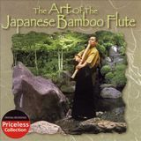 The Art of the Japanese Bamboo Flute [CD]