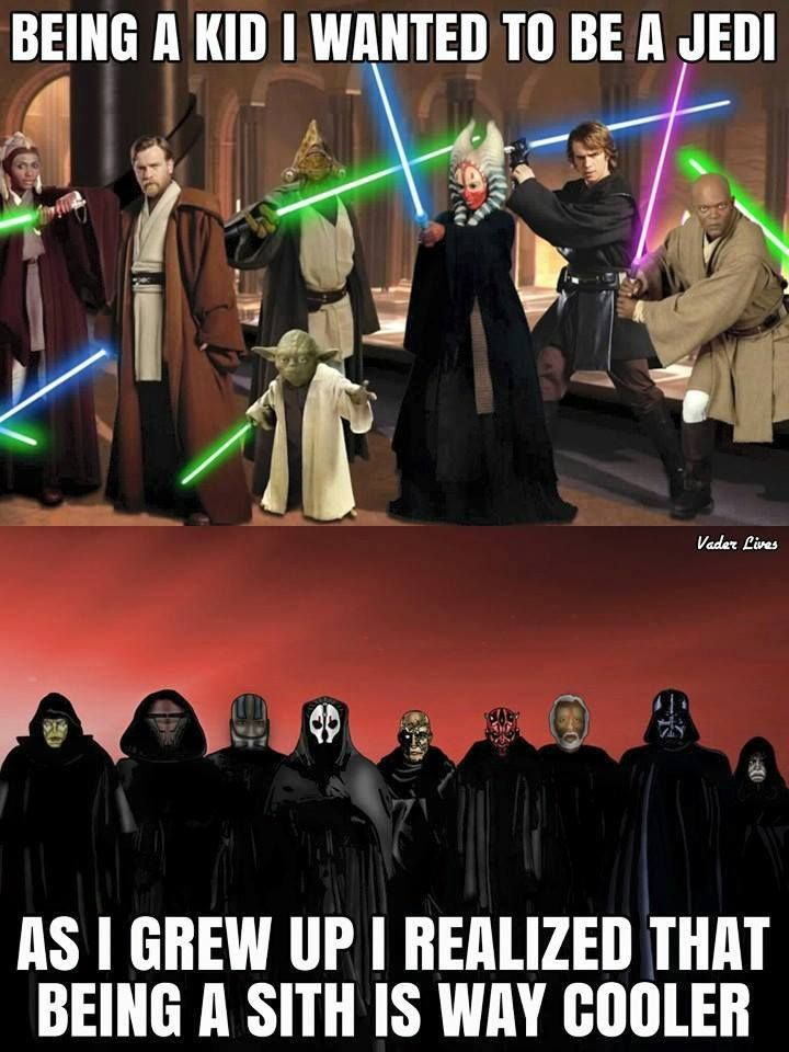 I've been a sith my whole life!!!! Destroy Luke he is a whiney brat