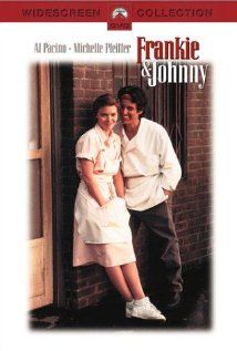 Frankie & Johnny (1991)  I just love this movie, so genuine :)Johnny has just been released from prison, and gets a job in a cafe beside waitress Frankie. Frankie is a bit of a loner, but Johnny is determined their romance will blossom.   Director: Garry Marshall
