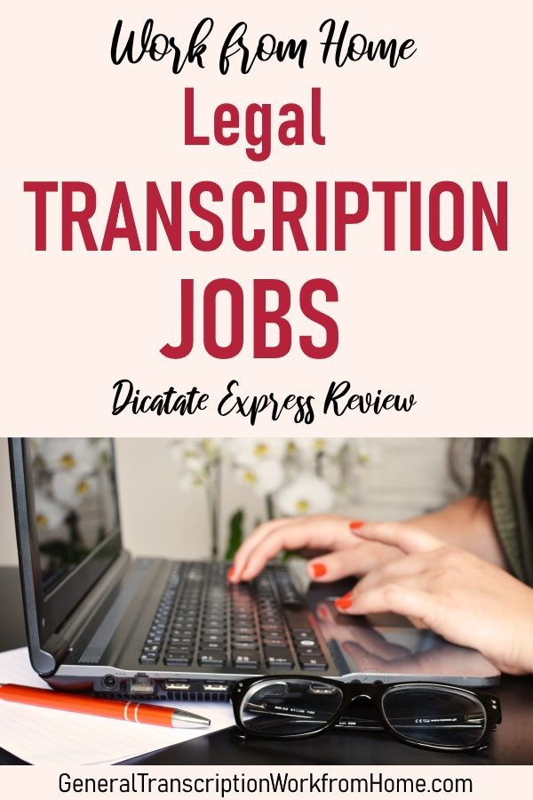 Legal Transcriptionist Legal Editor Jobs From Home At Dictate Express Review Work From Home Jobs Online Jobs Side Hustles Work From Home Jobs Marketing Program Online Jobs