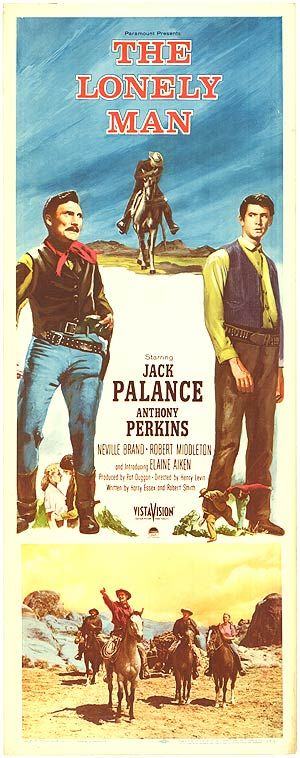 The Lonely Man (1957) Starring: Jack Palance, Anthony Perkins, Neville Brand, Elisha Cook, Claude Akins, Lee Van Cleef, Paul Newlan, John Doucette, Robert Middleton, Tennesse Ernie Ford. An aging gunslinger wants to retire with his estranged son, but his old enemies won't let him. Screenplay by Harry Essex. Directed by Henry Levin.