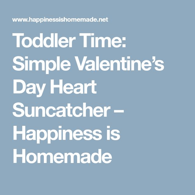 Toddler Time: Simple Valentine's Day Heart Suncatcher – Happiness is Homemade