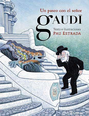 UN PASEO CON EL SEÑOR GAUDÍ El señor Gaudí vive en un lugar muy particular, el Park Güell, que ha construido para el conde Güell en Barcelona. Cada mañana, sale a trabajar y a vigilar las obras que le han encargado: la Pedrera, la Sagrada Familia, la Casa Batlló ...