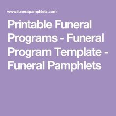 Printable Funeral Programs - Funeral Program Template - Funeral Pamphlets