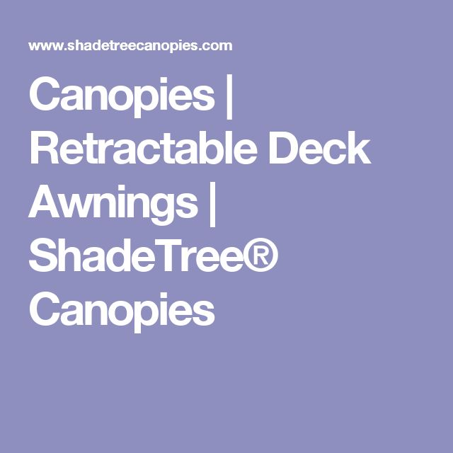 25 Best Ideas About Deck Awnings On Pinterest