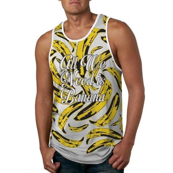 Men Fashion Tank Top All We Need is Banana White - Anti UV #HoomanDesign #TankTop #USA #fashion #apparel #tshirt #banana #fruit #ebay #retro