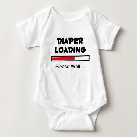 Diaper Loading - Please Wait... Baby Bodysuit - tap, personalize, buy right now!
