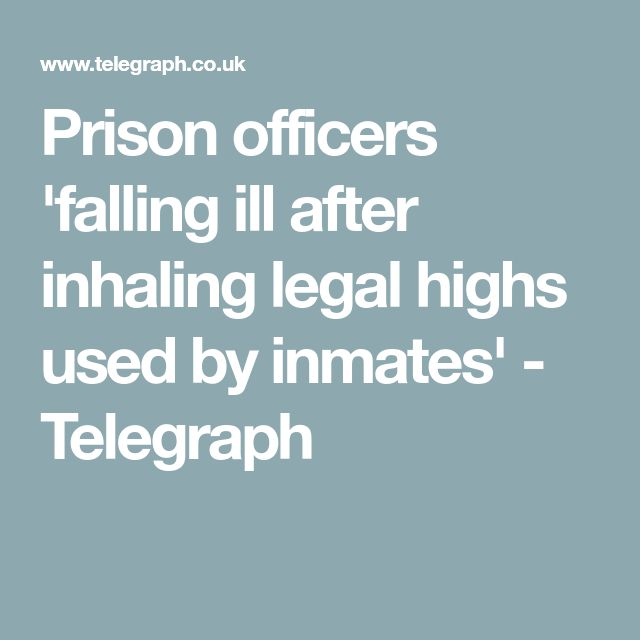 Prison officers 'falling ill after inhaling legal highs used by inmates' - Telegraph