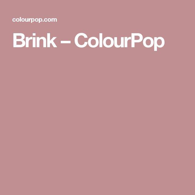 Brink – ColourPop