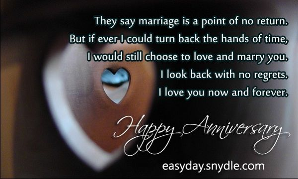If I will be given a second chance To choose who's going to be my wife I'll still choose you… Because with you, I have no doubt Happy Anniversary!