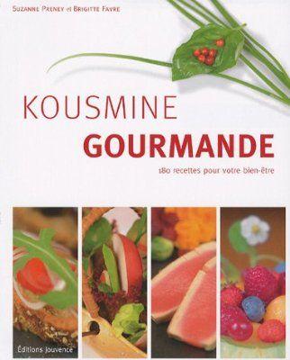 Kousmine gourmande : 180 recettes pour votre bien-être:Amazon.fr:Livres
