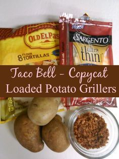 Copycat Recipe - Taco Bell Loaded Potato Grillers