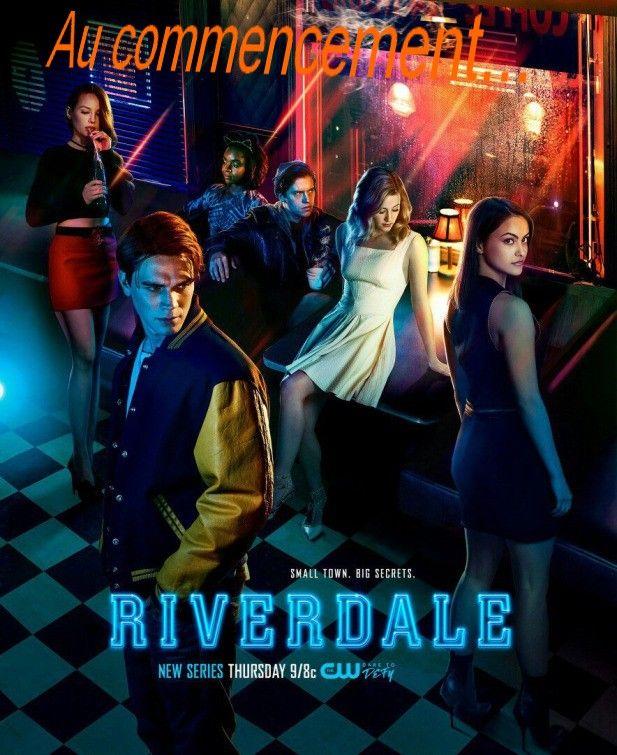 Au commencement (Séries) Riverdale 1X01 & 02