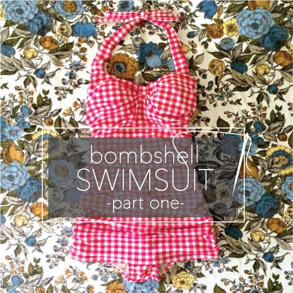 How to Sew a Swimsuit You'll Really Love – Part One by Christine Haynes on Craftsy
