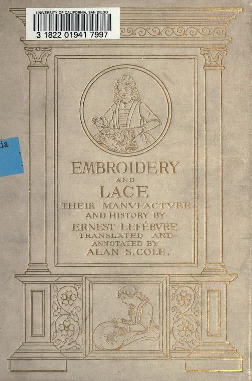 Embroidery and Lace; Their Manufacture and History. In the public domain.