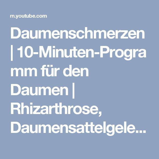 Daumenschmerzen   10-Minuten-Programm für den Daumen   Rhizarthrose, Daumensattelgelenk - YouTube