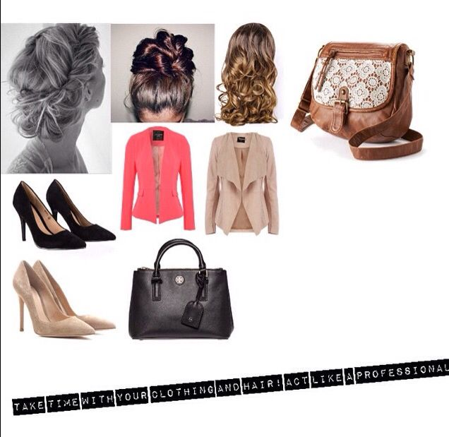 Take time with your clothing and hair act like a professional!