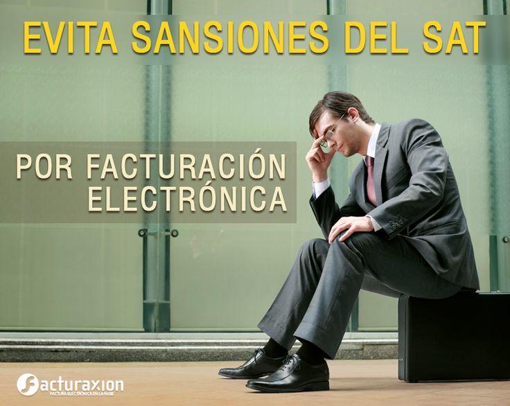 Evita sanciones del SAT por facturación electrónica.
