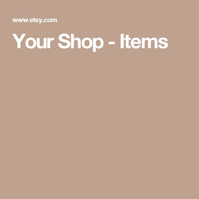 Your Shop - Items