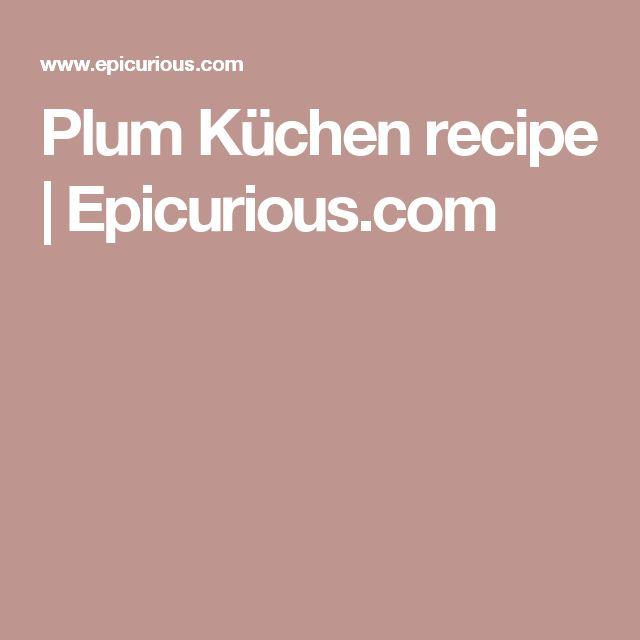 Plum Küchen Recipe German desserts, Cake batter and Kuchen - next line küchen