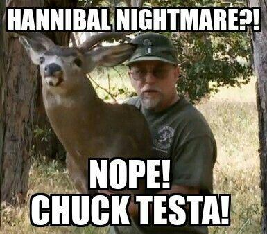 Hannibal nightmare?  See the Wendigo? Nope!  Chuck Testa