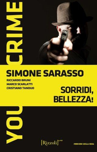 Sorridi, bellezza!: You Crime 2013 - Vol. due, http://www.amazon.it/dp/B00DW3WP32/ref=cm_sw_r_pi_awd_iu6zsb0C2XTJZ