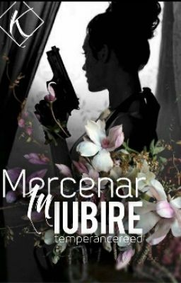 #wattpad #dragoste ''-Am fost angajată ca mercenar, dar tu eşti un mercenar mai mare ca mine. -În iubire scumpo, în iubire...''  Atenție această carte poate conține scene cu caracter sexual explicit, violență fizică, psihică şi de limbaj. Recomand această carte persoanelor de peste 17 ani.  Multumesc Adeline_WarBlack...