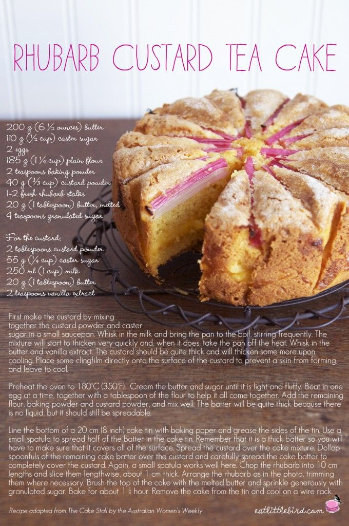 Rhubarb and Custard Tea Cake - looks absolutely LUSH!  There is an alternative recipe for those who live in a custard free zone.  I am lucky enough to have a leetle stashed away.